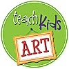 Teach Kids Art | A Resource For Teaching Art To Kids!