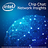 Intel® Chip Chat: Network Insights