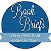 Book Briefs | Bringing you Young Adult book reviews since 2011.