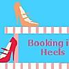 Booking in Heels