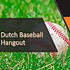 The Dutch Baseball Hangout