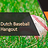 The Dutch Baseball Hangout
