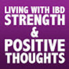 Living with IBD - Strength and Positive Thoughts