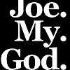 Joe.My.God.