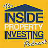 Inside Property Investing Podcast