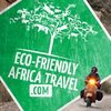 Africa Travel, Comprehensive Guide to Eco-friendly Africa Travel