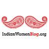 Indian Women Blog | Celebrating Womanhood & A Gender Just World