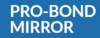 Pro-Bond Mirror