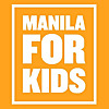 Manila For Kids | Find Fun Activities for Kids in Manila