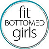 Fit Bottomed Girls   Strength Training