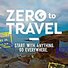 Zero To Travel | How To Travel The World On Your Terms