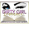 Dirty Girl Romance - Kink, Spice and Everything Nice
