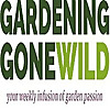 Gardening Gone Wild | your weekly infusion of garden passion