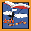 Dru's book musings | Reading is a wonderful adventure!
