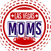 Las Vegas Moms | Passionate about Las Vegas and the moms who live here.