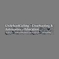 UnSchoolCalling - Unschooling & Autonomous Education