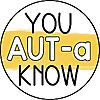 You AUT-a Know