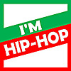 I'M HIP-HOP | YouTube