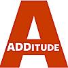 ADDitude