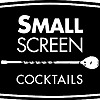 Small Screen Drinks - Youtube