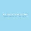 Mrs. Bowers' 3rd Grade Class!