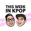 This Week in Kpop