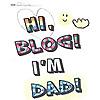 Hi Blog! I'm Dad.