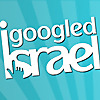 I Googled Israel | Israel Blog