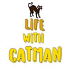 Life with catman