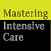 Mastering Intensive Care