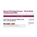 Breast Firming Cream Best Boob Tightening Pills