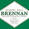 Bloody HELL Brennan – London