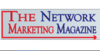 The Network Marketing Magazine