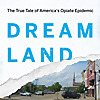 Dreamland » The Heroin Heartland