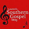Lauren's Southern Gospel Blog