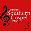 Lauren's Southern Gospel Blog