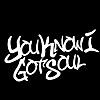 YouKnowIGotSoul
