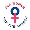 FemCatholic » For women for the Church