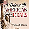 A Defense Of American Ideals