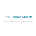 80's Female Muscle