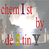 Chemist by Destiny