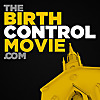 The BIRTH CONTROL Movie Project