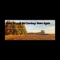 Trails to Lead Old Cowboys Home Again