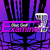 Disc Golf Examiner