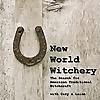 New World Witchery