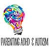 Parenting ADHD & Autism