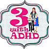 3 with ADHD