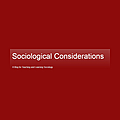 Sociological Considerations