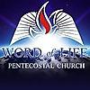 Word of Life » Pentecostal Church