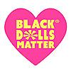 Black Dolls Matter